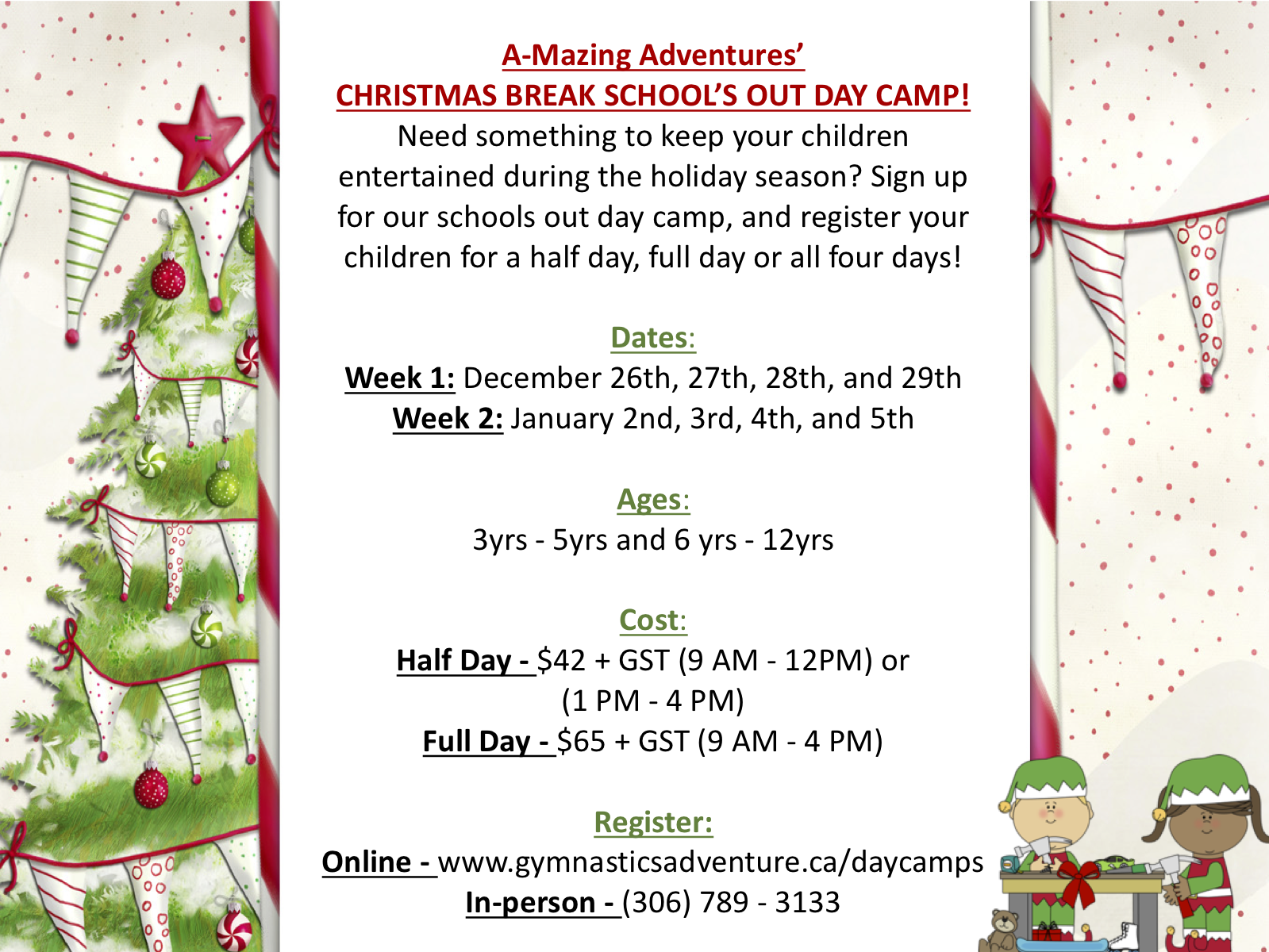 need something to keep your children entertained during the holiday season sign up for our schools out day camp and register your children for a half day - Christmas Break Dates