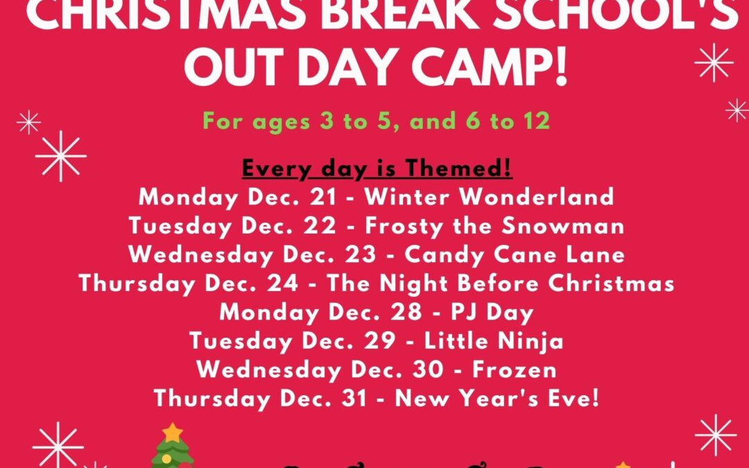 Christmas Break Schools Out Daycamps